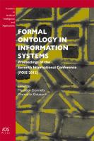 Formal ontology in information systems [electronic resource] : proceedings of the seventh International Conference (FOIS 2012)