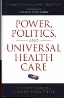Power, Politics, and Universal Health Care