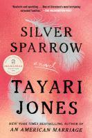 Silver sparrow : a novel