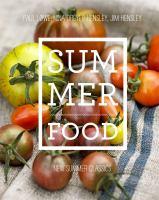 Summer food : new summer classics