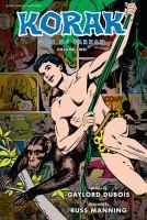 Korak : son of Tarzan. [Volume two]