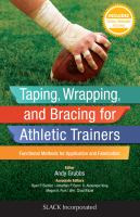Taping, wrapping, and bracing for athletic trainers : functional methods for application and fabrication cover image