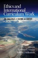 Ethics and international curriculum work [electronic resource] : the challenges of culture and context