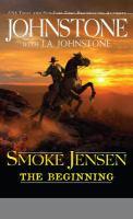 Smoke Jensen The Beginning
