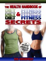 The Health Handbook of Diet & Fitness Secrets