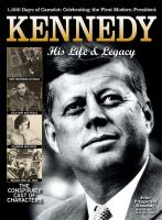 Kennedy : his life & legacy