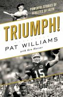 Triumph! : powerful stories of athletes of faith