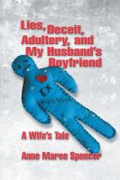 Lies, deceit, adultery, and my husband's boyfriend : a wife's tale