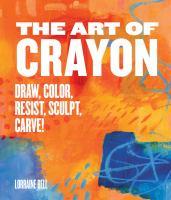 draw, color, resist, sculpt, carve!
