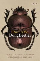 Dance of the dung beetles : their role in our changing world /