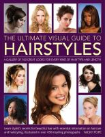 The Ultimate Visual Guide to Hairstyles