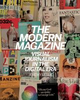 The modern magazine : visual journalism in the digital age