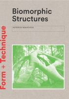 Biomorphic structures : architecture inspired by nature