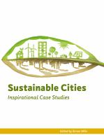 Sustainable cities : inspirational case studies.