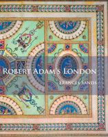 produced in conjunction with an exhibition of the same title at Sir John Soane's Museum (30 November 2016 - 11 March 2017)