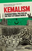 Kemalism : transnational politics in the post-Ottoman world /