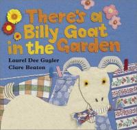 There's A Billy Goat in the Garden