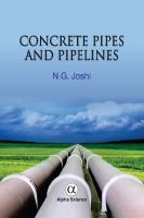 Concrete pipes and pipelines : unreinforced and reinforced