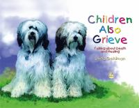 Children Also Grieve