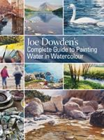 Joe Dowden's complete guide to painting water in watercolour.