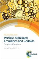 Particle-stabilized emulsions and colloids [electronic resource] : formation and applications