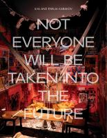 Ilya and Emilia Kabakov : not everyone will be taken into the future /