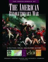 The encyclopedia of the American Revolutionary War [electronic resource] : a political, social, and military history