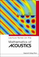 Lecture notes on the mathematics of acoustics [electronic resource]