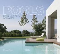 Pools : design and form with water