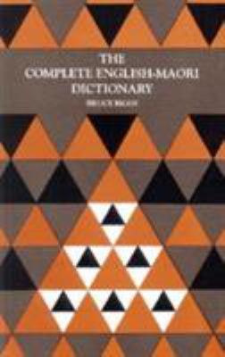 The complete English-Maori dictionary