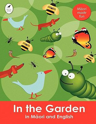 Living in the garden in Maori and English.