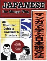 Japanese the manga way : an illustrated guide to grammar & structure