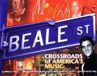 Beale Street : crossroads of America's music