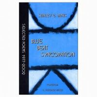 Blue beat syncopation : selected poems, 1977-2002