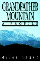 Grandfather Mountain [electronic resource] : a profile
