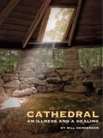 Cathedral : an illness and a healing : a memoir