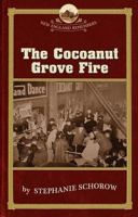 The Cocoanut Grove Fire