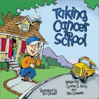 Taking Cancer to School catalog