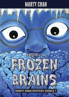 The Mystery of the Frozen Brains