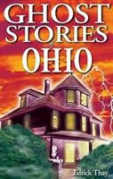 Ghost Stories of Ohio