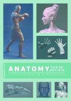 Anatomy for 3d artists : the essential guide for CG professionals cover