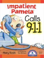 Impatient Pamela Calls 9-1-1