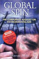 Global spin [electronic resource] : the corporate assault on environmentalism