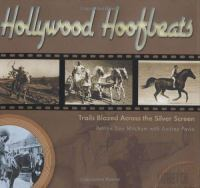Hollywood hoofbeats : trails blazed across the silver screen