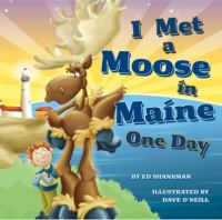 Cover Image of I met a moose in Maine one day
