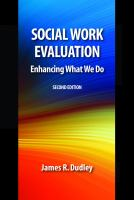 Social work evaluation : enhancing what we do cover image