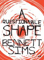 A Questionable Shape : A Novel