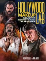 Hollywood makeup lab : industry secrets and techniques