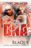 Dirty DNA 2 : 'til death do us part