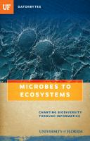 Microbes to ecosystems : charting biodiversity through informatics /